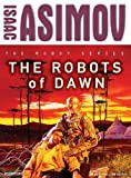 The Robots of Dawn: Library Edition (Robot (Tantor))
