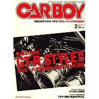 CAR BOY (カーボーイ) 2008年 02月号 [雑誌]