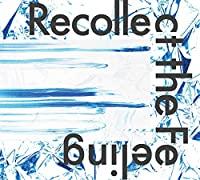 Recollect the feeling [WL-001]
