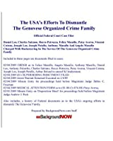 The USA's Efforts To Dismantle The Genovese Organized Crime Family: Official Federal Court Case Files [並行輸入品]