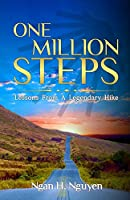 One Million Steps: Lessons From A Legendary Hike
