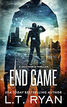 End Game (Jack Noble #12) by [Ryan, L.T.]