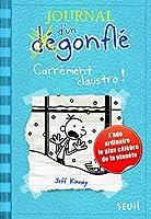 Journal d'un dégonflé 06. Carrément clausto (Journal Dun Degonfle)