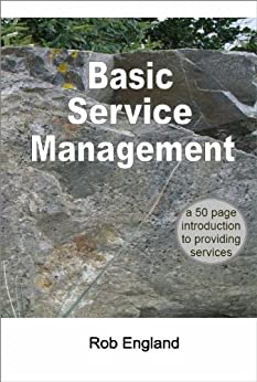 [England, Rob]のBasic Service Management (English Edition)
