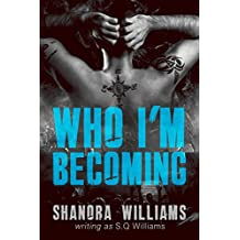 Who I'm Becoming (FireNine Book 4)