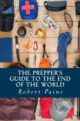 Download The Prepper's Guide to the End of the World 1502987112