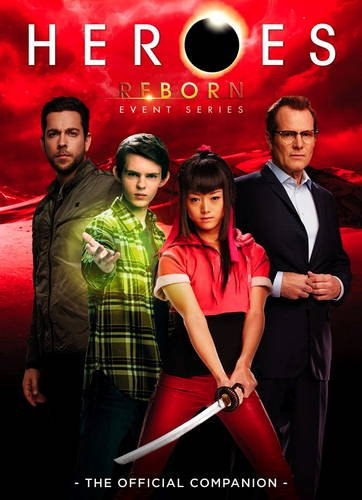 Heroes Reborn: Event Series - The Official Companion