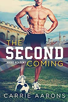 The Second Coming (Rogue Academy Book 1) by [Aarons, Carrie]