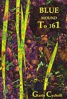 Blue Mound to 161