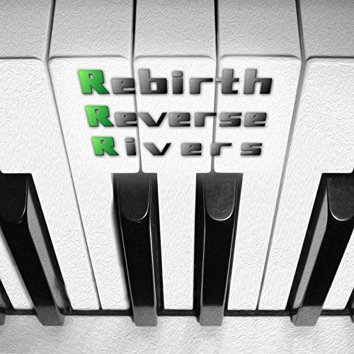 Rebirth Reverse Rivers
