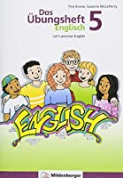 Das Uebungsheft Englisch 5: Let's practice English, Klasse 5