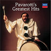Pavarotti's Greatest Hits [2 CD] by Luciano Pavarotti (2007-09-18)