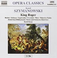 Opera Classics - Szymanoski: King Roger, Prince Potemkin / Stryja, Hiolski, et al