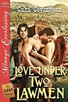 Love Under Two Lawmen (The Lost Collection)