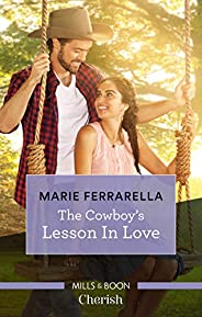 The Cowboy's Lesson In Love (Forever, Te