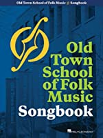 Old Town School of Folk Music Songbook: 50th Anniversary (Music Pro Guides)