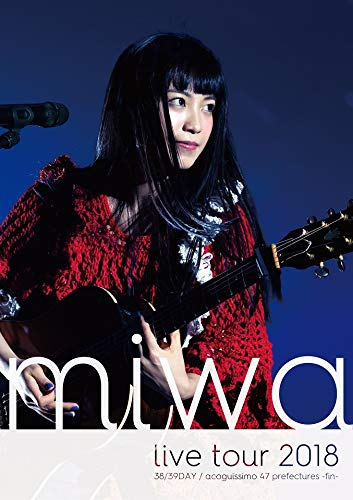 miwa live tour 2018 38/39DAY /...