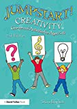 Jumpstart! Creativity: Games and Activities for Ages 7–14