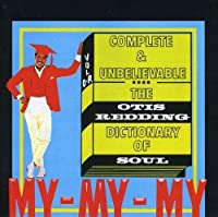 The Otis Redding Dictionary Of Soul : Complete & Unbelievable by Otis Redding