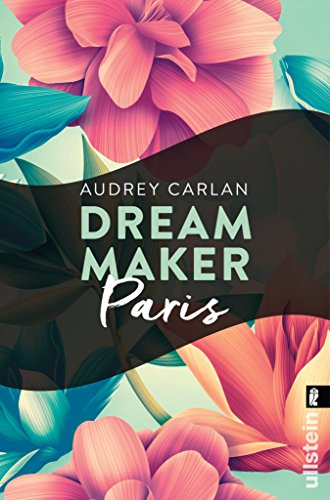 Dream Maker - Paris (Dream Maker City 1) (German Edition)