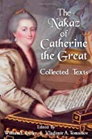 The Nakaz of Catherine the Great: Collected Texts. by William E. Butler(2010-10-28)