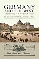 Germany and 'The West': The History of a Modern Concept