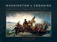 REV: Washington's Crossing, the Winter Campaign of 1776-7, Board Game