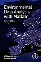 Environmental Data Analysis with MatLab, Second Edition