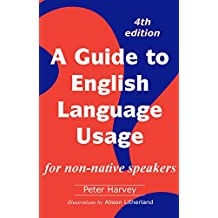 A Guide to English Language Usage for non-native speakers