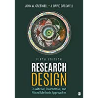 Research Design: Qualitative, Quantitative, and Mixed Methods Approaches (English Edition)