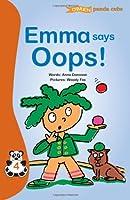 Emma Says Oops! (Panda Cubs)