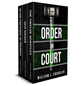 Order in Court: Three thrilling courtroom novels by [Coughlin, William J.]