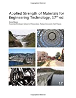 Applied Strength of Materials for Engineering Technology, 17th ed.