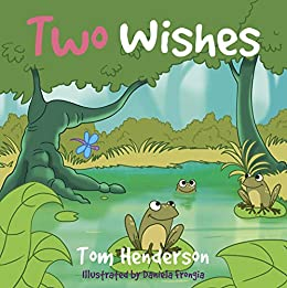 Two Wishes by [Henderson, Tom]