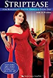 Striptease for Burlesque, Exotic Dance & Every Day, with Jo Weldon: Exotic dance instruction, Burlesque how-to [ALL REGIONS] [NTSC] [WIDESCREEN] [DVD] by Jo Weldon