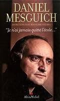 Je N'Ai Jamais Quitte L'Ecole... (Memoires - Temoignages - Biographies)