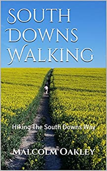 South Downs Walking: Hiking The South Downs Way by [Oakley, Malcolm]