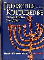 Juedisches Kulturerbe in Nordrhein-Westfalen 01. Regierungsbezirk Koeln