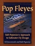 Pop Fleyes: Bob Popvic's Approach to Saltwater Fly Design 画像