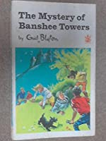 The Mystery of Banshee Towers (The 5 find-outers)