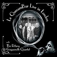 Le Quecumbar Live in London by Ritary Gaguenetti Quartet (2013-05-03)
