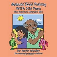 Malachi Goes Fishing with His Papa