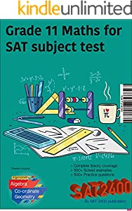 Grade 11 Maths for SAT subject test (SAT FULL SCORE SERIES) (English Edition)