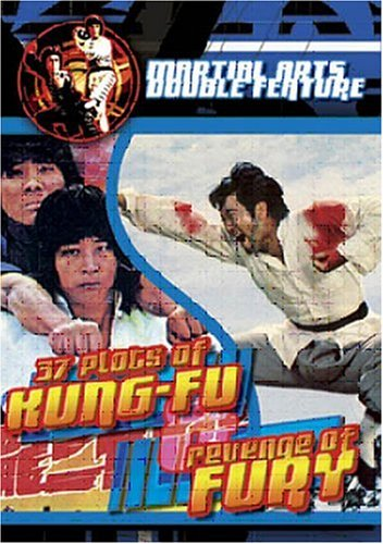 37 PLOTS OF KUNG FU/REVENGE OF FURY