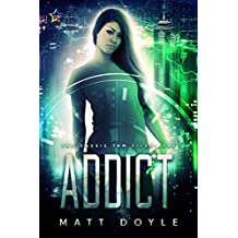 Addict (The Cassie Tam Files Book 1)