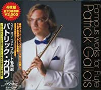 Best of Best Flute Songs by Patrick Gallois (2007-03-21)