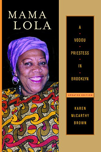 Download Mama Lola: A Vodou Priestess in Brooklyn (Comparative Studies in Religion and Society) 0520224752