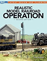 Realistic Model Railroad Operation (Layout Design and Planning)