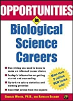Opportunities in Biological Science Careers (Opportunities in…Series)【洋書】 [並行輸入品]