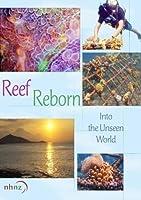 Reef Reborn - Into the Unseen World (Non-Profit Use)【DVD】 [並行輸入品]